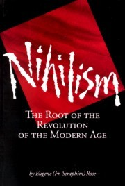 Nihilism by Seraphim Rose