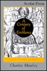 A Century of Emblems: An Introductory Anthology