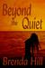 Beyond the Quiet