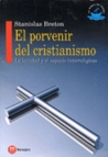 El porvenir del cristianismo: La laicidad y el espacio interreligioso
