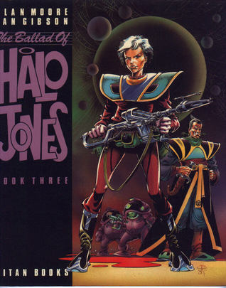The Ballad Of Halo Jones, Book Three (The Ballad Of Halo Jones, #3)