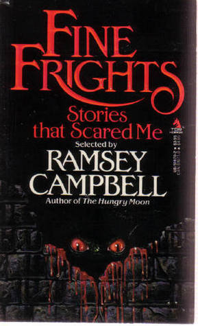 Fine Frights by Ramsey Campbell