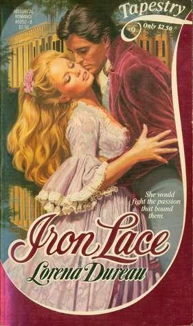 Iron Lace (Tapestry Romance, #9)