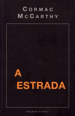 A Estrada by Cormac McCarthy