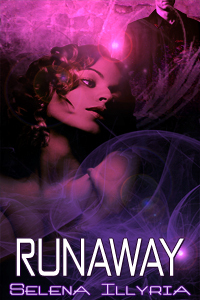 Runaway by Selena Illyria