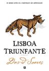 Lisboa Triunfante by David Soares