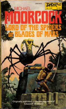Ebook Lord Of The Spiders Or Blades Of Mars by Michael Moorcock read!