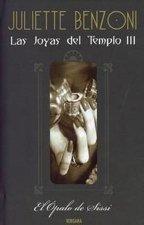 El ópalo de Sissi (Las Joyas del Templo, #3)