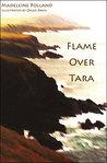 Flame Over Tara