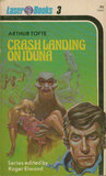 Crash Landing on Iduna by Arthur Tofte