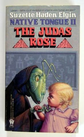 Ebook The Judas Rose by Suzette Haden Elgin read!
