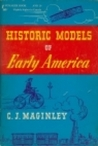 Historic Models of Early America And How To Make Them