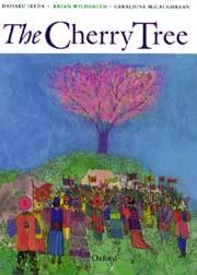 The Cherry Tree by Daisaku Ikeda
