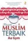 Menjadi Muslim Terbaik