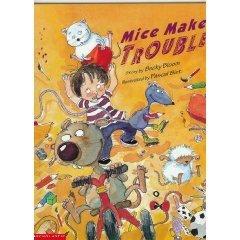 Mice Make Trouble