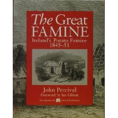 Great Famine: Ireland's Potato Famine 1845 - 51