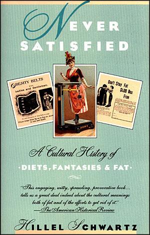fat and happy hillel schwartz critique essay