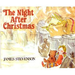 The Night After Christmas by James Stevenson