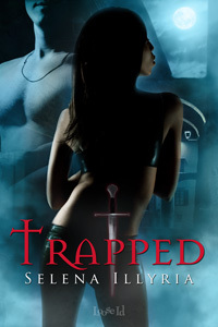 Trapped by Selena Illyria