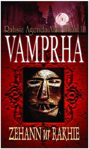 Rahsia Agenda Alam Hitam II : Vamprha