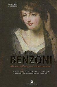 Marie, a Duquesa das Intrigas (Marie, #1)
