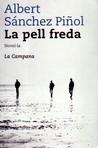 La pell freda by Albert Sánchez Piñol