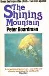 The Shining Mountain: Two Men On Changabang's West Wall