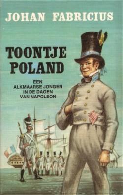 Toontje Poland : een Alkmaarse jongen in Napoleons dagen