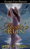 Mystic's Run (The Angelini, #3)