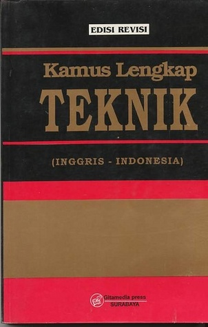 Kamus lengkap teknik inggris indonesia edisi revisi by ahmad antoni 6036292 stopboris Choice Image