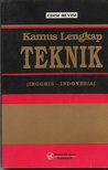 Kamus Lengkap Teknik (Inggris-Indonesia) Edisi Revisi