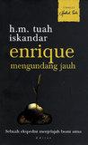 Enrique Mengundang Jauh