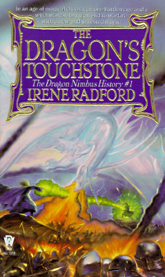 The Dragon's Touchstone by Irene Radford