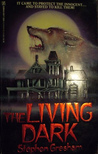 The Living Dark