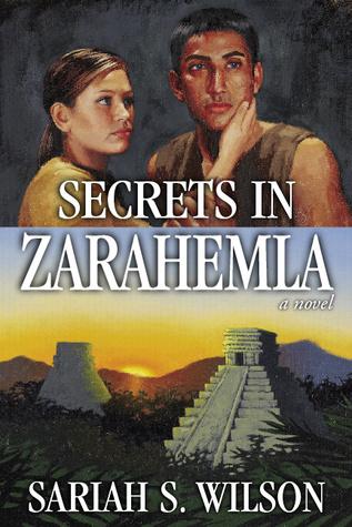 Secrets in Zarahemla by Sariah S. Wilson