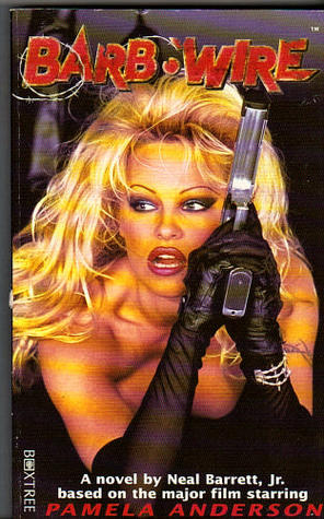 Barb Wire by Neal Barrett Jr.