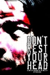 Don't Rest Your Head by Fred Hicks