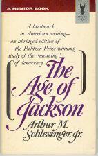 The Age of Jackson by Arthur M. Schlesinger Jr.