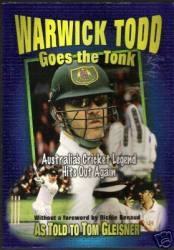 Warwick Todd Goes The Tonk: Australia's Cricket Legend Hits Out Again