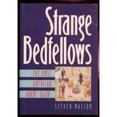 Strange Bedfellows: The First American Avant-Garde