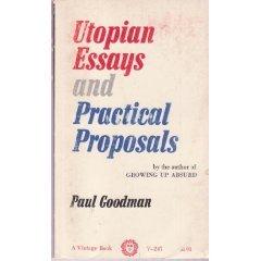 Utopian Essays and Practical Proposals