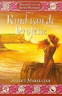 Ebook Kind van de profetie by Juliet Marillier TXT!
