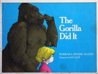 The Gorilla Did It by Barbara Shook Hazen