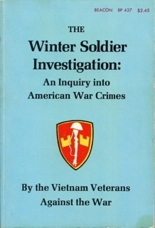 The Winter Soldier Investigation: An Inquiry Into American War Crimes