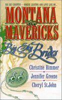 Montana Mavericks by Christine Rimmer