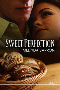 Sweet Perfection by Melinda Barron