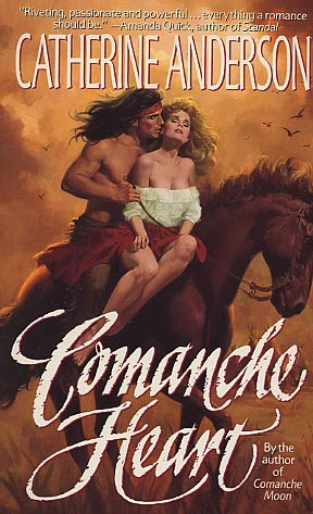 Comanche Heart by Catherine Anderson