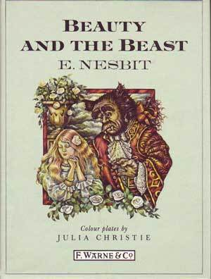 Beauty and the Beast by N. Nesbit