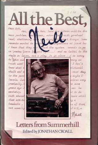 All the Best, Neill: Letters from Summerhill