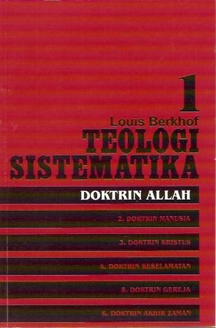 Teologi Sistematika volume 1
